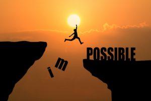 La réussite c'est quand l'impossible devient possible