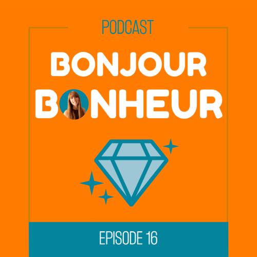 Bonjour bonheur_episode 16