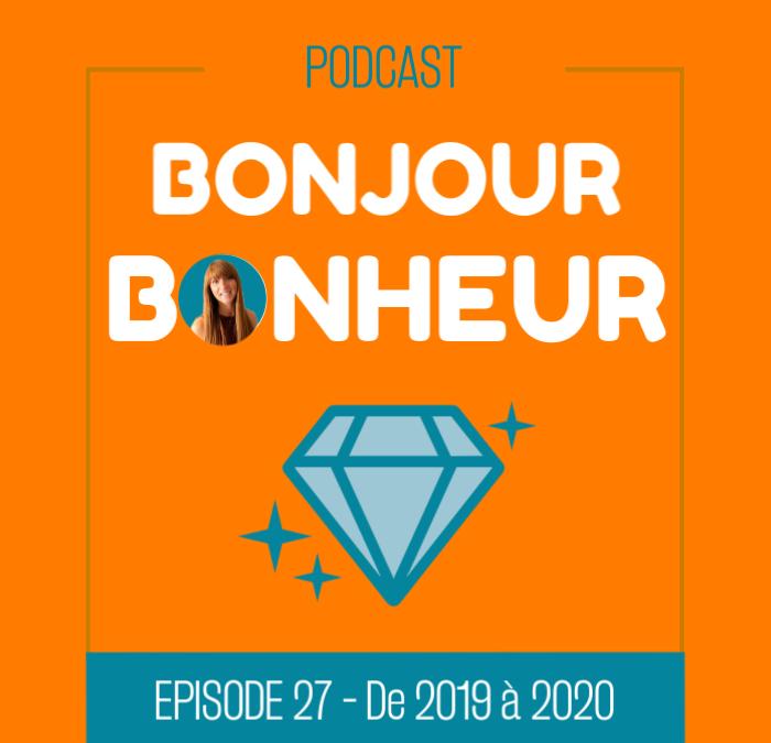 Épisode 27 – De 2019 à 2020